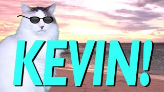 HAPPY BIRTHDAY KEVIN! - EPIC CAT Happy Birthday Song