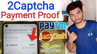 2Captcha - 2Captcha Earn Money - 2Captcha payment Proof - 2captcha review - Captcha Typing Job