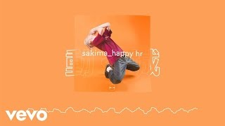 SAKIMA   Happy Hr (Audio)