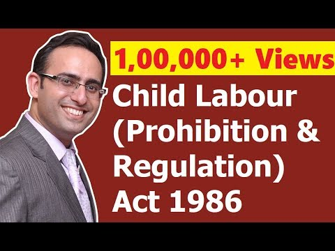 Child Labour (Prohibition & Regulation) Act 1986 (Part-1) || for CS, CMA & LL.B