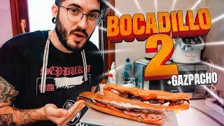 2 BOCADILLOS y 1 GAZPACHO | Cocina p*** madre