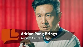 Adrian Pang Shares on Autism and What It Means to Singapore's Society