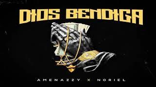 Noriel - Dios Bendiga Ft Amenazzy (Audio Oficial) (Con Letra)