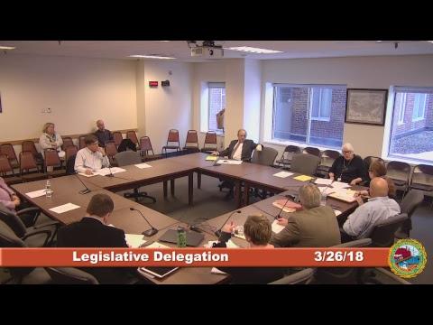Legislative Delegation 3.26.18