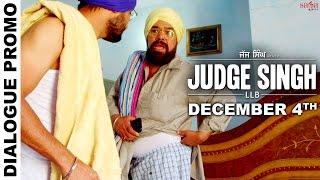Dialogue Promo 1  Judge Singh LLB  Ravinder Grewal  Latest Punjabi Movies 2015