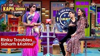 Rinku Bhabhi Interviews Siddharth Malhotra And Katrina Kaif   The Kapil Sharma Show
