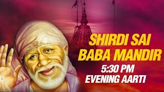 Shirdi Sai Baba Evening Aarti (5:30 PM) by Suresh Wadkar | Full Mandir Sunset Dhoop Aarti