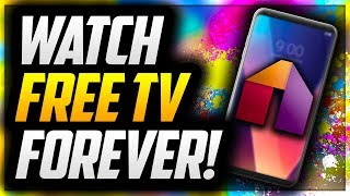 📺 HOW TO WATCH UNLIMITED FREE LIVE TV FOREVER FOR LIFE ON ANDROID!  | WORKING ON ANDROID 2018! 📺
