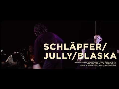 SCHLÄPFER/JULLY/BLASKA  - Premiere 27.01.2018