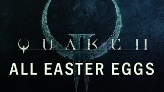 Quake II All Easter Eggs HD