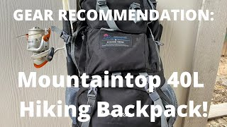 GEAR RECOMMENDATION: Mountaintop 40L Hiking Backpack