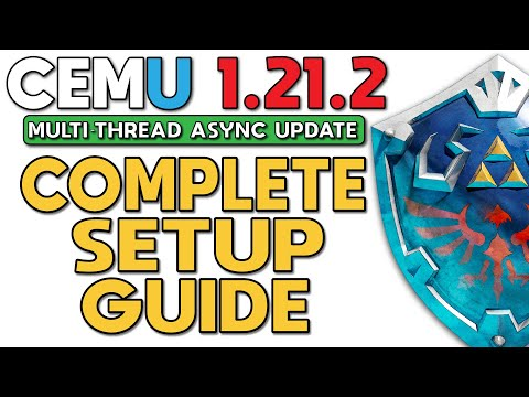 Cemu 1,21,2 | The Complete Setup Guide