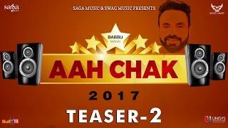 Video Teaser 2 : Aah Chak 2017 | Babbu Maan | New Punjabi Songs 2016 / 2017 | Saga Music & Swag Music