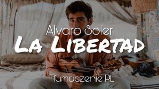 Alvaro Soler   La Libertad (Tłumaczenie PL)