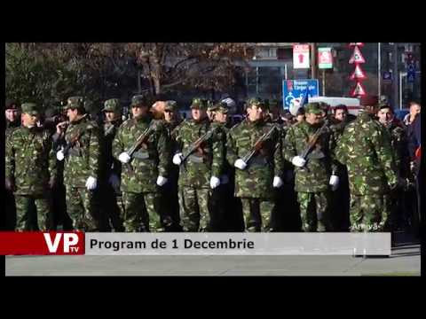 Program de 1 Decembrie