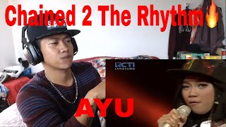 🔥REACTION!🔥AYU - CHAINED TO THE RHYTHM| Indonesian Idol 2018