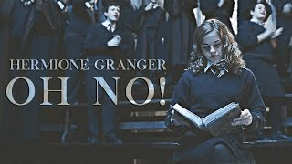 Hermione Granger   Oh No!