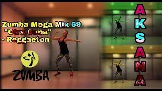"""Mega Mix 69 Zumba """"Otra Copa"""" Reggaeton Choreo By Aksana"""