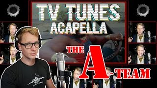 The A-TEAM Theme - TV Tunes Acapella