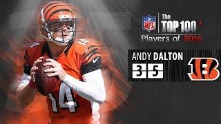 #35: Andy Dalton (QB, Bengals) | Top 100 NFL Players of 2016