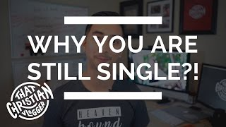 Why Many Christian Girls Remain Single | Christian Singles