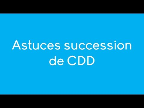 Vidéo sur Astuces succession de CDD