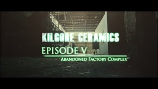 UrbanExplorers Episode 5: Kilgore Ceramics Factory [Part I]