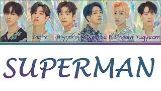 [Color Coded Lyrics] GOT7   SUPERMAN [KanjiRomEng]