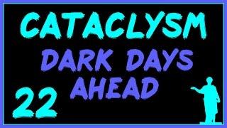 Cataclysm: DDA #22 - В Кромешной Тьме!