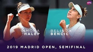 Simona Halep Vs. Belinda Bencic | 2019 Madrid Open Semifinal | WTA Highlights