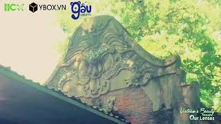 """[VIETNAM'S BEAUTY THROUGH OUR LENSES - VIDEO 025] """"THUONG TEMPLE - PEACE AND ANCIENT"""""""