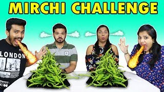 SPICY CHILI EATING CHALLENGE | EXTREME MIRCHI EATING COMPETITION | मिरची ईटिंग चॅलेंज