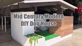 DIY Mid Century Modern Dog House Build