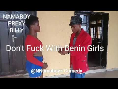 Don't Fuck With Benin Girls