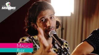 MAGIC!   Rude  The Live Sessions