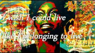 NINA SIMONE - I wish i knew how it would feel to be free-LYRICS
