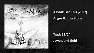 Angus & Julia Stone - Jewels and Gold