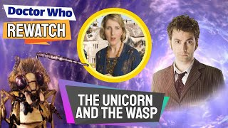 Interesting Facts About The Unicorn And The Wasp! - Doctor Who Rewatch: Episode 49