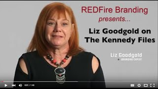 Branding Expert Liz Goodgold on The Kennedy Files
