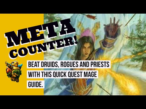 Best Quest Mage Deck EZ Guide Ranked Hearthstone Season 43 META COUNTER  Priest, Rogue and Druid