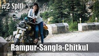 Ep2 | Day3- Rampur-Sangla-Chitkul | Ride to Spiti Valley