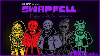 SwapFell: Papyrus All Versions