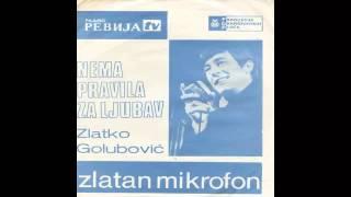 Zlatko Golubovic   Nema Pravila Za Ljubav   (Audio 1968) HD