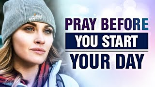 An Inspired 10 Minute Prayer To Feed Your Faith Today! - Start Your Day With God!  ᴴᴰ