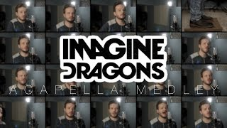 Imagine Dragons (ACAPELLA Medley)   Thunder, Whatever It Takes, Believer, Radioactive And MORE!