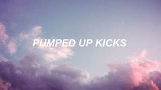 Pumped Up Kicks  Foster The People   Lyrics