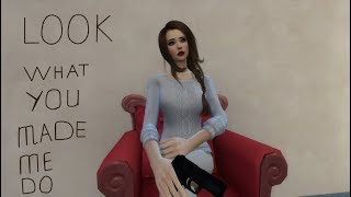 |Sims 4| Клип: Look What You Made Me Do