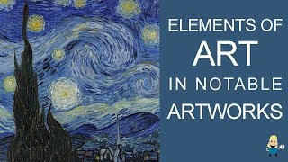 ELEMENTS OF ART IN FAMOUS ARTWORKS