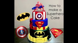 How To Make A Superhero Cake Batman, Superman And Captain America Cake