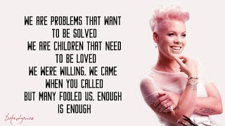 P!nk - What About Us (Lyrics)